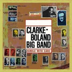 Clarke, Kenny & Francy Boland Big Band - Handle With Care LP Cover Art