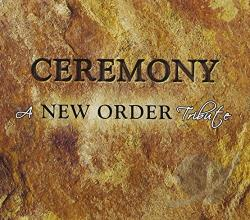 Ceremony: A New Order Tribute CD Cover Art