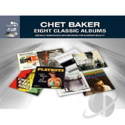 Baker, Chet - Eight Classic Albums CD Cover Art