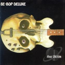 Be Bop Deluxe - Axe Victim CD Cover Art