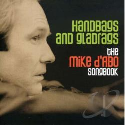 Michael D'Abo - Handbags and Gladrags: The Mike D'Abo Songbook CD Cover Art