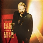 Parnell, Lee Roy - Back to the Well CD Cover Art