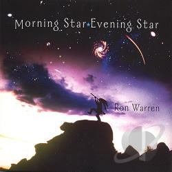 Warren, Ron - Morning Star, Evening Star CD Cover Art