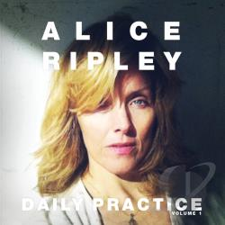 Ripley, Alice - Daily Practice, Vol. 1 CD Cover Art