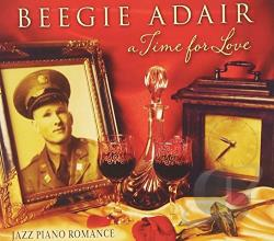 Adair, Beegie / Beegie Adair Trio - Time for Love: Jazz Piano Romance CD Cover Art