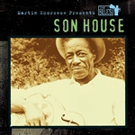 Son House - Martin Scorsese Presents The Blues: Son House CD Cover Art