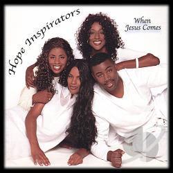 Hope Inspirators - When Jesus Comes CD Cover Art
