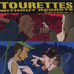Tourettes Without Regrets - Empire Strikes Wack CD Cover Art