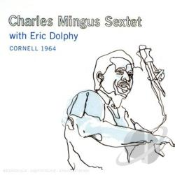 Mingus, Charles - Cornell 1964 CD Cover Art