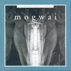 Mogwai - Kicking a Dead Pig: Mogwai Songs Remixed + Fear Satan Remixes CD Cover Art