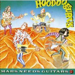 Hoodoo Gurus - Mars Needs Guitars CD Cover Art