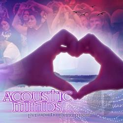 Acoustic Minds - Live From The Living Room CD Cover Art