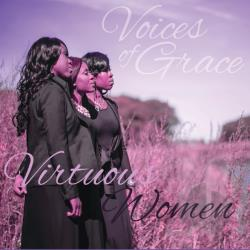 Voices of Grace - Virtuous Women CD Cover Art