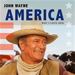 Wayne, John - America, Why I Love Her CD Cover Art