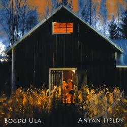 Ula, Bogdo - Anyan Fields CD Cover Art
