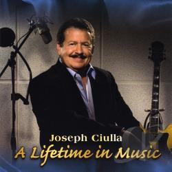 Ciulla, Joseph - Lifetime In Music CD Cover Art