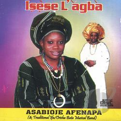 Afenapa, Asabioje - Isese l'Agba (Tradition and Culture Is the Best) CD Cover Art