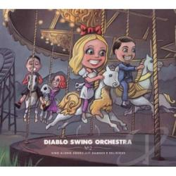 Diablo Swing Orchestra - Sing-Along Songs for the Damned & Delirious CD Cover Art