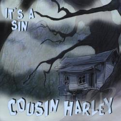 Cousin Harley - It's a Sin CD Cover Art