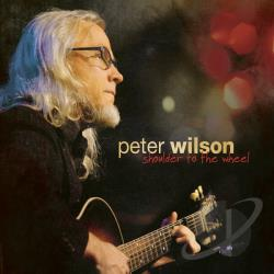 Peter Wilson (California) / Wilson, Peter - Shoulder to the Wheel CD Cover Art
