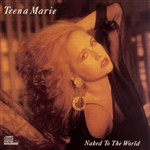 Marie, Teena - Naked To The World CD Cover Art