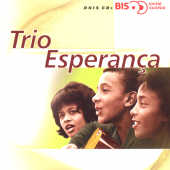 Trio Esperanca - Serie Bis CD Cover Art