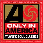 Only In America: Atlantic Soul Classics DB Cover Art