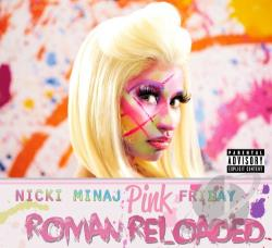 Minaj, Nicki - Pink Friday: Roman Reloaded CD Cover Art
