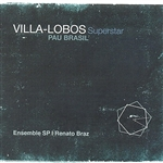 Brasil, Pau - Villa-Lobos Superstar DB Cover Art