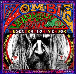 Zombie, Rob - Venomous Rat Regeneration Vendor CD Cover Art