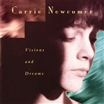 Newcomer, Carrie - Visions and Dreams CD Cover Art
