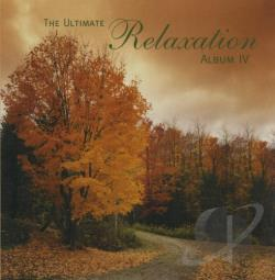 Ultimate Relaxation Album, Vol. 4 CD Cover Art