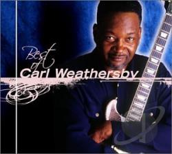 Weathersby, Carl - Best of Carl Weathersby CD Cover Art