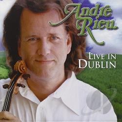 Rieu, Andre - Live From Dublin CD Cover Art