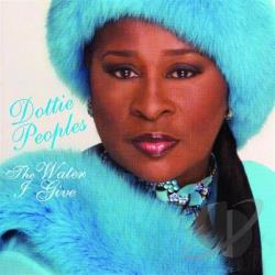 Peoples, Dottie - Water I Give CD Cover Art