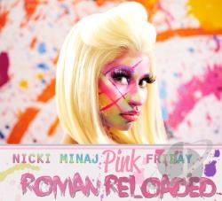 Minaj, Nicki - Pink Friday: Roman Reloaded CD Cov