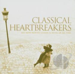 Classical Heartbreakers - Classical Heartbreakers: The Most Moving Classical Music of All Time CD Cover Art