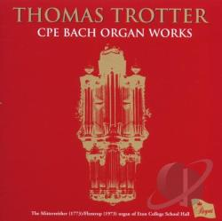 Bach, C.P.E. / Trotter - CPE Bach: Organ Works CD Cover Art