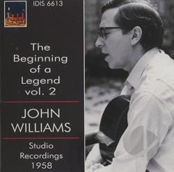 Bach / Lauro / Madriguera / Tarrega / Williams - Beginning of a Legend, Vol. 2 CD Cover Art