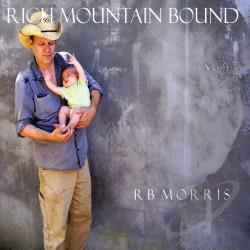 Morris, R.B. - Rich Mountain Bound CD Cover Art