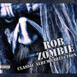 Zombie, Rob - Classic Album Collection CD Cover Art