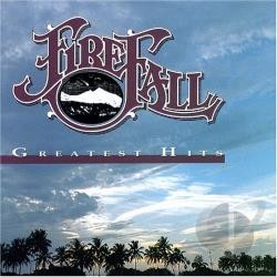 Firefall - Greatest Hits CD Cover Art