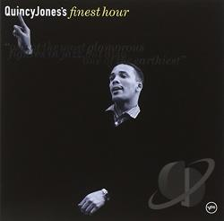 Jones, Quincy / Quincy Jones & His Orchestra - Quincy Jones' Finest Hour CD Cover Art