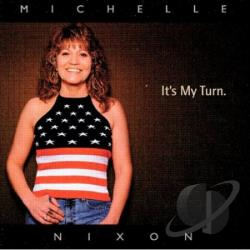Michelle Nixon & Drive - It's My Turn CD Cover Art
