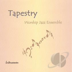 Tapestry Worship Jazz Ensemble - Interwoven CD Cover Art