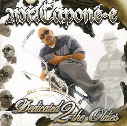 Mr. Capone-E (Rap) - Dedicated 2 the Oldies CD Cover Art