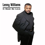 Williams, Lenny - It Must Be Love CD Cover Art