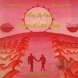 Lilly, Jeffrey - Promised Land Poems CD Cover Art