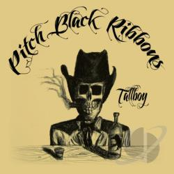 Pitch Black Ribbons - Tallboy CD Cover Art