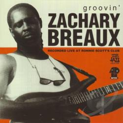 Breaux, Zachary - Groovin' CD Cover Art